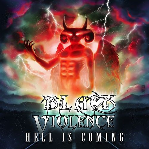 Black Violence - Hell Is Coming (2016) 320 kbps
