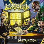 Blackened – Truth Behind Destruction (2016) 320 kbps