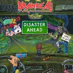 Brain Dead – Disaster Ahead (2016) 320 kbps