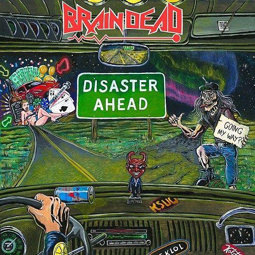Brain Dead - Disaster Ahead (2016) 320 kbps