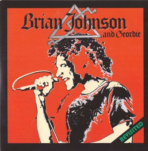 Brian Johnson & Geordie Revisited - 2016[1980?]