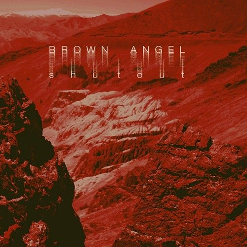 Brown Angel - Shutout (2016) 320 kbps