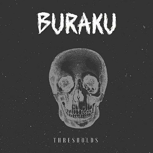 Buraku - Thresholds (2016) 320 kbps