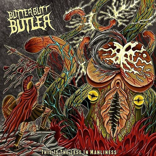 ButterButtButler - This Is The Less In Manliness (2016) 320 kbps