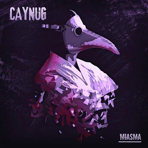 Caynug - Miasma (+Instrumental) (2016) 320 kbps