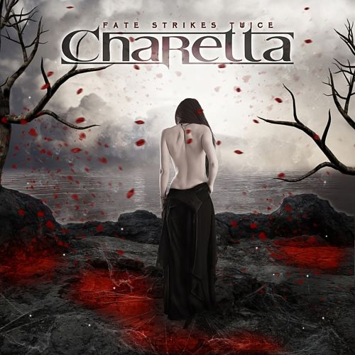 Charetta - Fate Strikes Twice (2016) 320 kbps