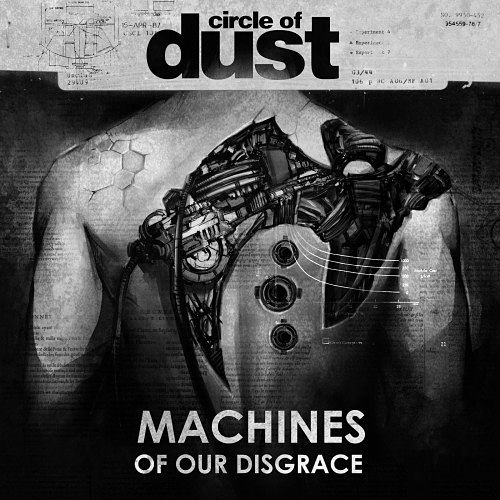 Circle of Dust - Machines of our Disgrace (2016) 320 kbps