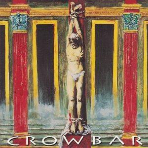 Crowbar (1993) (2008 Remastered):