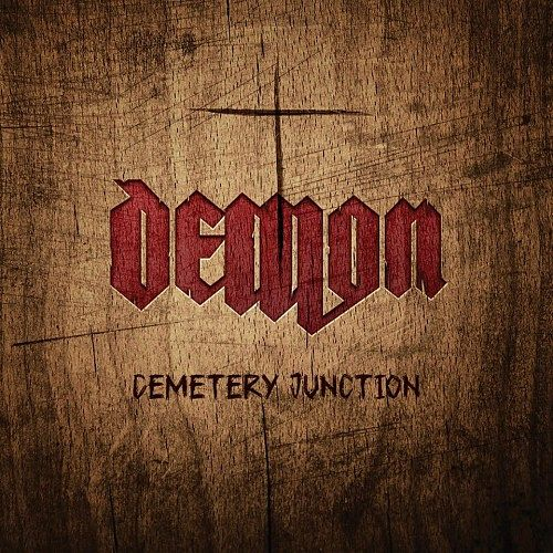 DEMON - Cemetery Junction (2016) 320 kbps + Scans