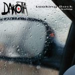 Dakota – Looking Back: The Anthology (Reissue) (2016) VBR