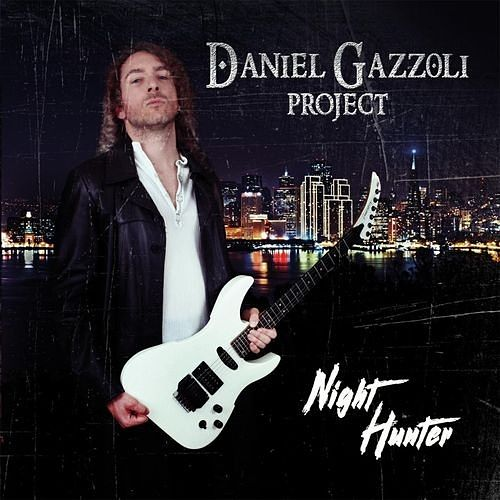 Daniel Gazzoli Project - Night Hunter (2016) 320 kbps