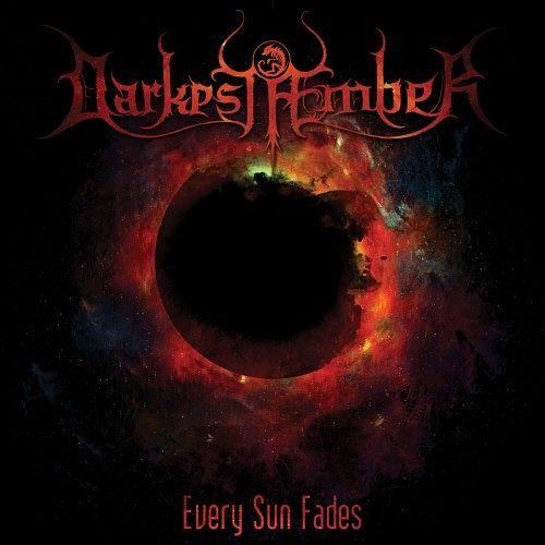 Darkest Aember - Every Sun Fades (2016) 320 kbps