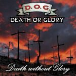 Death Or Glory – Death Without Glory (2016) 320 kbps