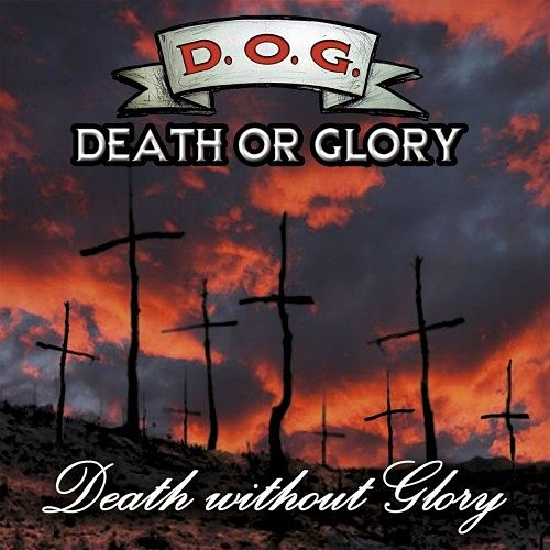 Death Or Glory - Death Without Glory (2016) 320 kbps