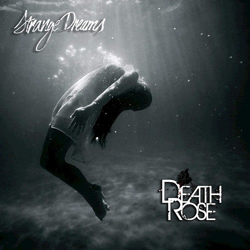 Death Rose - Strange Dreams (2016) 320 kbps