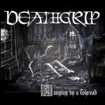 Deathgrip – Hanging by a Thread (2016) 256 kbps
