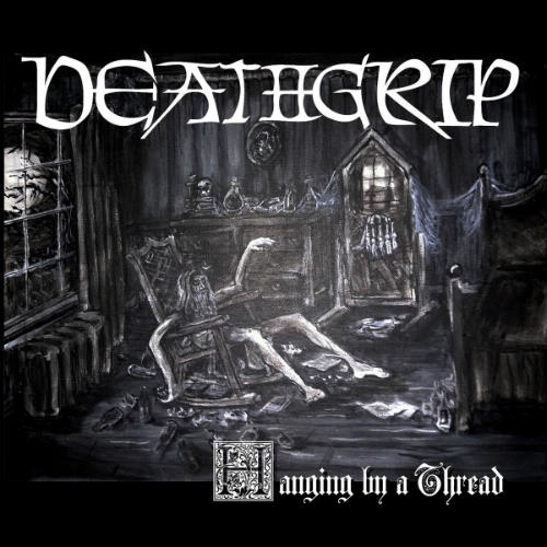 Deathgrip - Hanging by a Thread (2016) 256 kbps