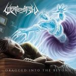 Deathonation – Dragged into the Beyond (2016) 256 kbps