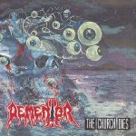 Dementor – The Church Dies & Morbid Infection (2016) 320 kbps + Scans
