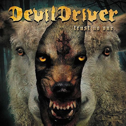 DevilDriver - Trust No One (Limited Edition) (2016) 320 kbps + Scans