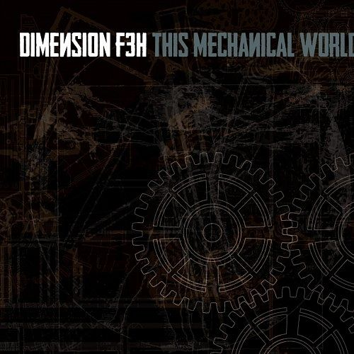 Dimension F3H - This Mechanical World (2016) 320 kbps