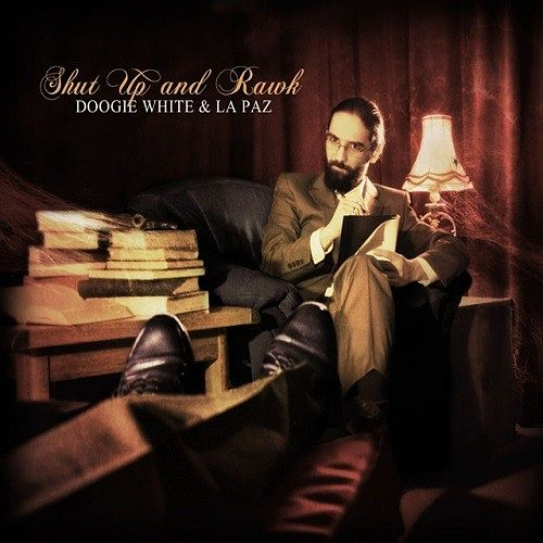 Doogie White & La Paz - Shut Up And Rawk (2016) 320 kbps + Scans