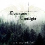 Downcast Twilight – Under the Wings of the Aquila (2016) 320 kbps