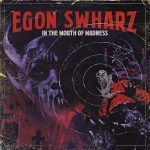 Egon Swharz – In the Mouth of Madness (2017) 320 kbps