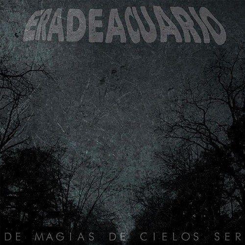 Era De Acuario - De Magias, De Cielos. Ser (2016) 320 kbps