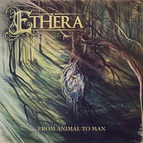 Ethera - From Animal To Man (2016) 320 kbps