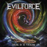 Evil Force – Banging On The Pentagram (2016) 256 kbps