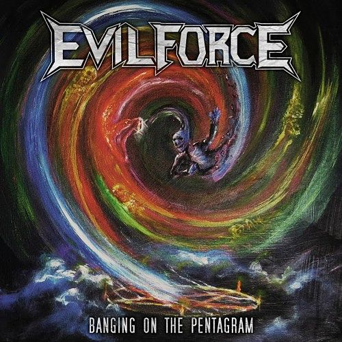 Evil Force - Banging On The Pentagram (2016) 256 kbps