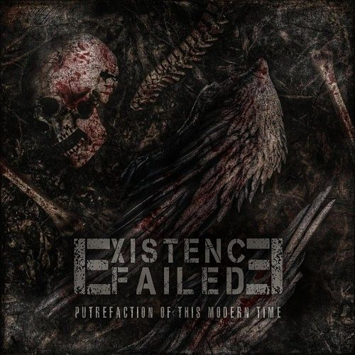 Existence Failed - Putrefaction of this modern time (2016) 320 kbps