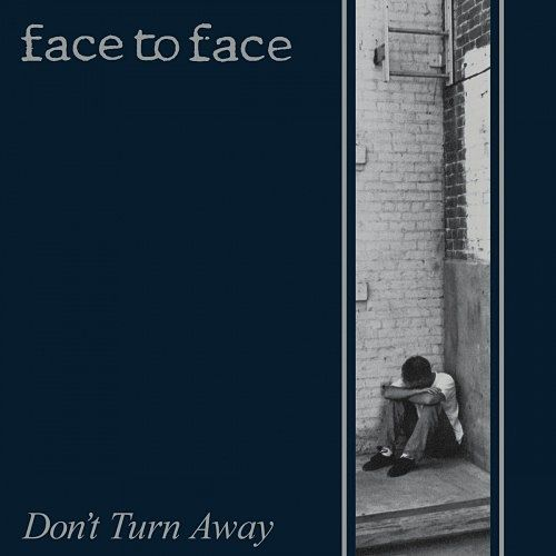 Face to Face - Don't Turn Away (1992, Remasterd 2016) 320 kbps