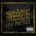 Fishcreek Cowboys – Rock for Fame (2016) 320 kbps