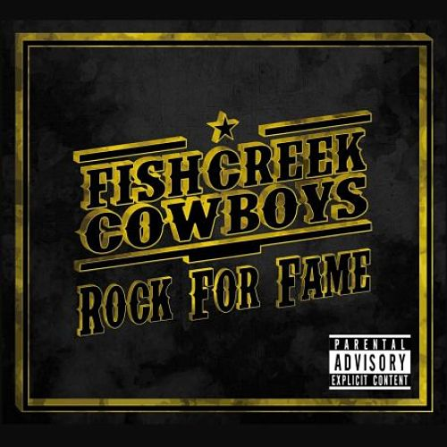Fishcreek Cowboys - Rock for Fame (2016) 320 kbps