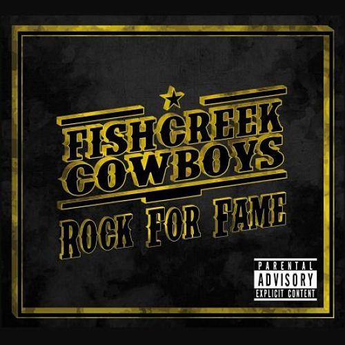 Fishcreek Cowboys - Rock for Fame (2016) 320 kbps