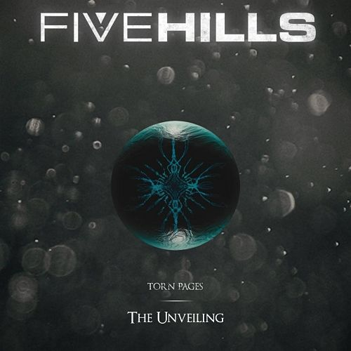 Five Hills - Torn Pages : The Unveiling (2016) 320 kbps
