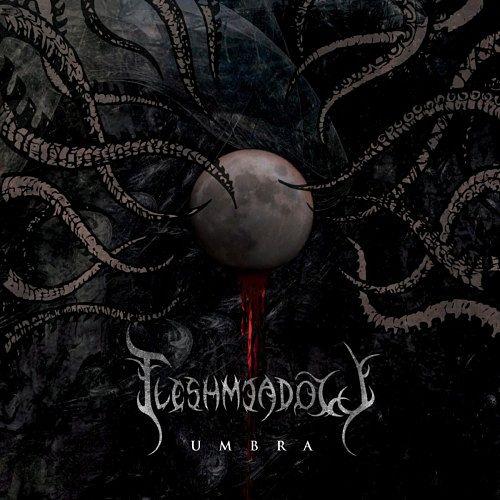 Fleshmeadow - Umbra (2016) 320 kbps