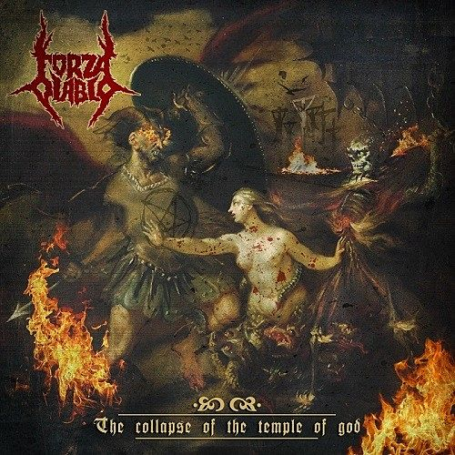 Forza Diablo - The Collapse Of The Temple Of God (2016) 320 kbps