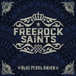 Freerock Saints – Blue Pearl Union (2016) 320 kbps