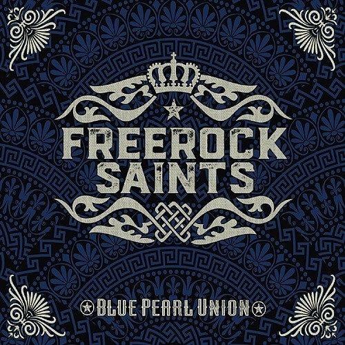 Freerock Saints - Blue Pearl Union (2016) 320 kbps
