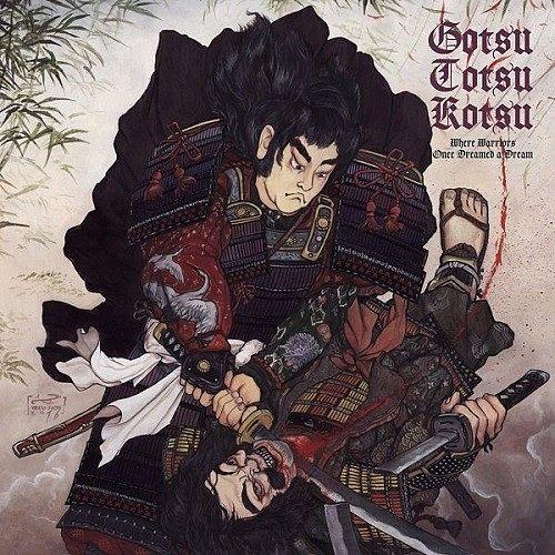 Gotsu Totsu Kotsu - Where Warriors Once Dreamed A Dream (2016) 192 kbps
