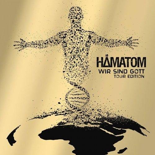 Hämatom - Wir Sind Gott (Tour Edition) (2016) 320 kbps + Scans