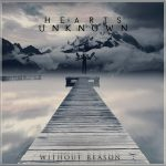 Hearts Unknown – Without Reason (2016) 320 kbps