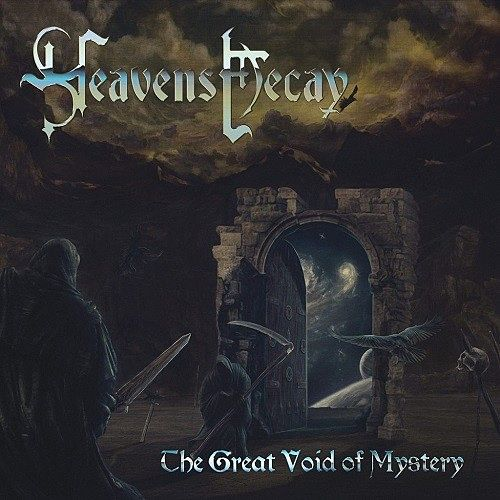 Heavens Decay - The Great Void Of Mystery (2016)