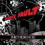 Hevidence – Nobody's Fault (2016) 320 kbps
