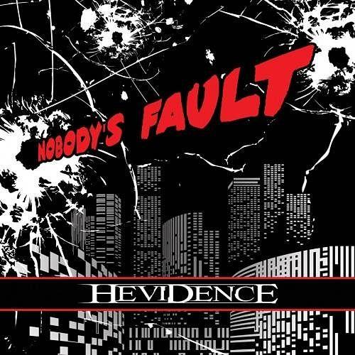 Hevidence - Nobody's Fault (2016) 320 kbps