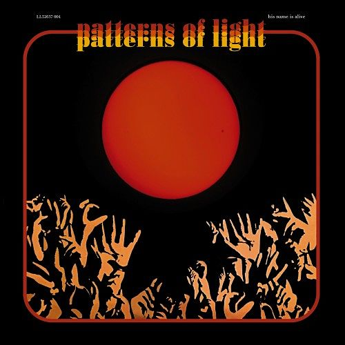 His Name Is Alive - Patterns Of Light (2016) 320 kbps