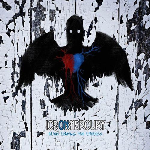 Ice On Mercury - Blind Leading The Lifeless (EP) (2016) 320 kbps